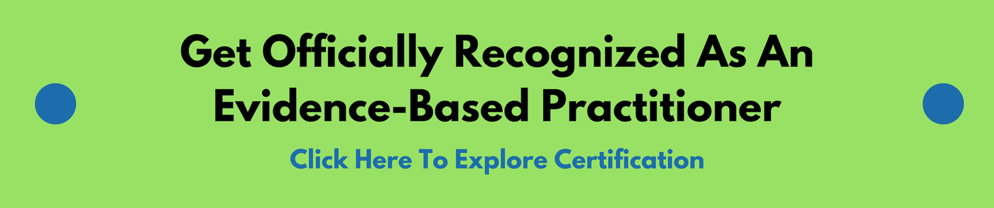 Evidence Based Practitioner Certification